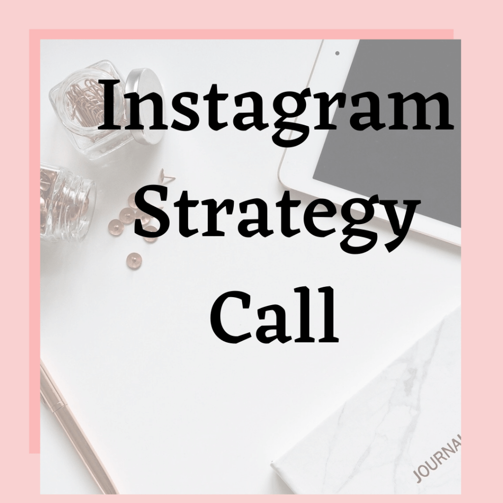 pink background with desk tacs and tablet says instagram strategy call